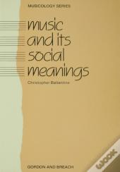 Music And Its Social Meanings