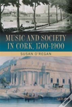 Wook.pt - Music And Society In Cork, 1700-1900