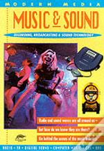 Music And Sound (Modern Media Series Sna