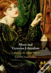 Music And Victorian Liberalism