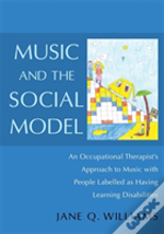 Music & The Social Model In Theory & Pra