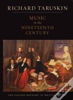 Music In The Nineteenth Century