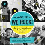 Music Lab: We Rock!
