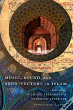 Wook.pt - Music, Sound, And Architecture In Islam