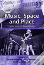 Music, Space And Place