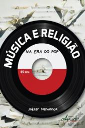 Música E Religião Na Era Do Pop