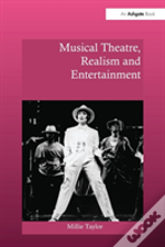 Musical Theatre Realism And Entert