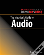 Musicians Guide To Audio