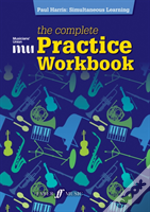 Musician'S Union: The Complete Practice Workbook
