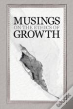 Musings On The Ethics Of Growth