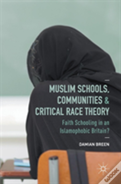 Wook.pt - Muslim Schools, Communities And Critical Race Theory