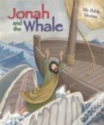 My Bible Stories: Jonah And The Whale