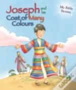 My Bible Stories: Joseph And His Coat Of Many Colours