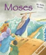 My Bible Stories: Moses
