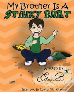 Wook.pt - My Brother Is A Stinky Brat
