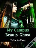 My Campus Beauty Ghost