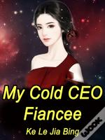 My Cold Ceo Fiancee