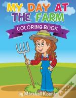 My Day At The Farm Coloring Book