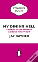 My Dining Hell (Penguin Specials)
