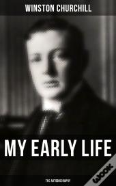 My Early Life: The Autobiography