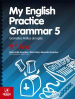 My English Practice Grammar 5 - 9.º Ano