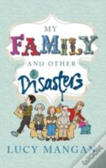 My Family And Other Disasters