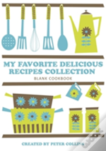 My Favorite Delicious Recipes Collection