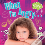 My Feelings: When I'M Angry