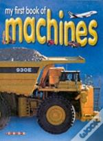 My First Book Of Machines