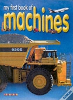 Wook.pt - My First Book Of Machines