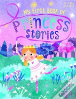 My First Book Of Princess Stories