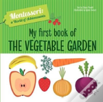 My First Book Of The Vegetable Garden