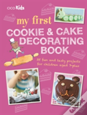 My First Cookie And Cake Decorating Book
