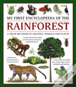 My First Encylopedia Of The Rainforest