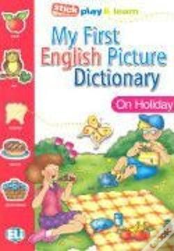 Wook.pt - My First English Picture Dictionary - On Holiday
