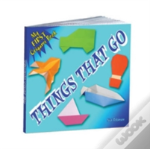 My First Origami Book Things That Go