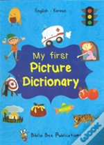 My First Picture Dictionary: English-Korean With Over 1000 Words (2018)
