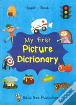 My First Picture Dictionary: English-Slovak With Over 1000 Words (2018)