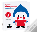 My First Touch And Feel Words Book