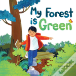 My Forest Is Green