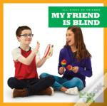 My Friend Is Blind