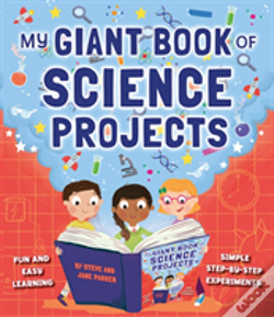 Wook.pt - My Giant Book Of Science Projects