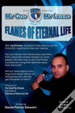 My God My Shield Episode Six Flames Of Eternal Life