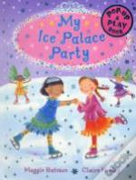 My Ice Palace Party
