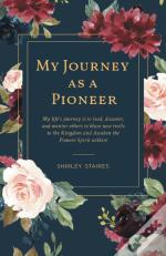 My Journey As A Pioneer