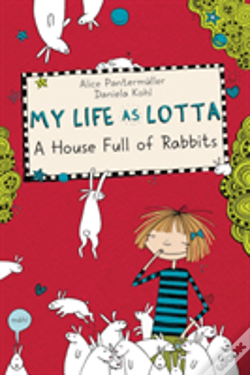 Wook.pt - My Life As Lotta A House Full Of Rabbits