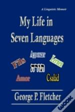 My Life In Seven Languages