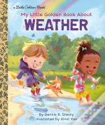 My Little Golden Book About Weather