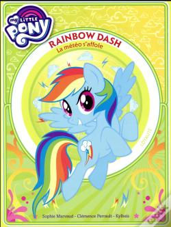 Wook.pt - My Little Pony - Rainbow Dash -  La Meteo S'Affole - Premiere Lecture - Tome 2