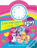 My Little Pony - A que Horas Chega a Pinkie Pie?